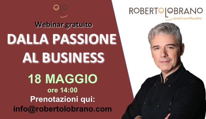 Dalla passione al Business il primo webinar gratuito!